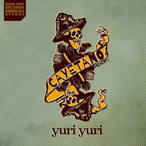 CAYETANO präsentiert YURIYURI – Nadie Quiere Trabajar