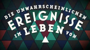 Die unwahrscheinlichen Ereignisse im WDR am Sonntag