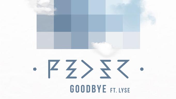Musik-Tipp: Feder – Goodbye feat. Lyse