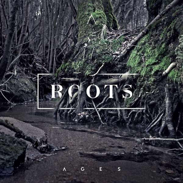 Album-Tipp: Ages – Roots