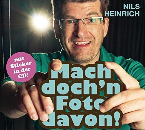 Nils Heinrich – Mach doch'n Foto davon